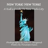 New York! New York! a Kid's Guide to New York City 7830324