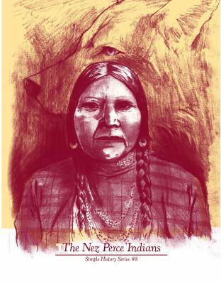 The Nez Perce Indians 9781934620168