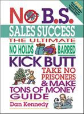 No B.S. Sales Success 9781932156898