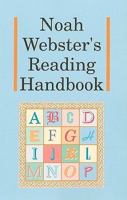 Noah Webster's Reading Handbook 9781930092242