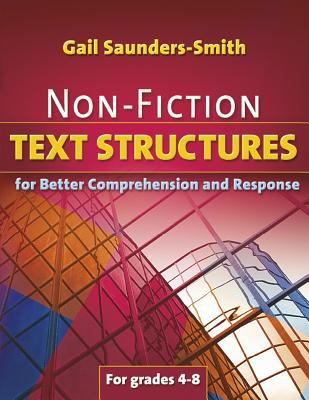 Non-Fiction Text Structures for Better Comprehension and Response 9781934338384