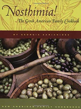 Nosthimia!: The Greek American Family Cookbook 9781931868730