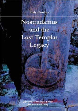 Nostradamus and the Lost Templar Legacy 9781931882118