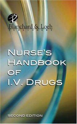 Nurse's Handbook of I.V. Drugs 9781930138636