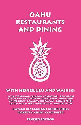 Oahu Restaurants and Dining with Honolulu and Waikiki 9781931752398