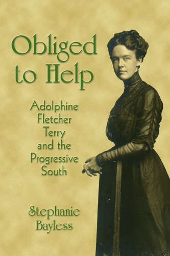 Obliged to Help: Adolphine Fletcher Terry and the Progressive South 9781935106326