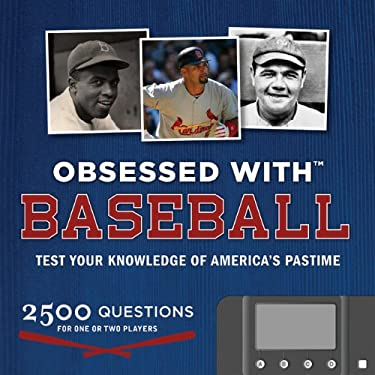 Obsessed with Baseball: Test Your Knowledge of the America's Pastime [With Computerized Quiz Module] 9781932855739