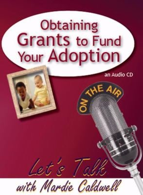 Obtaining Grants to Fund Your Adoption 9781935176077