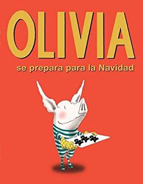 Olivia Se Prepara Para la Navidad 9781933032429