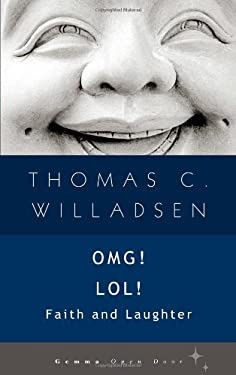 Omg! Lol!: Faith and Laughter 9781936846313