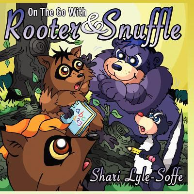 On the Go with Rooter & Snuffle 9781933090962