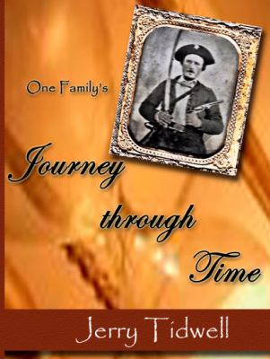 One Family's Journey Through Time 9781934610510