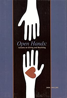 Open Hands: Lessons on Giving and Receiving 9781933979335
