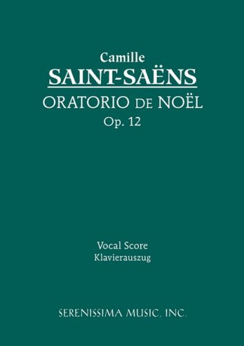 Oratorio de Noel, Op. 12 - Vocal Score 9781932419795