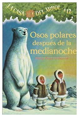 Osos Polares Despues de la Medianoche 9781930332997