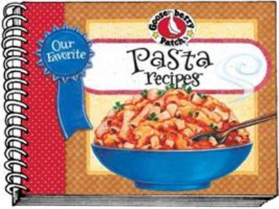 Our Favorite Pasta Recipes 9781933494142