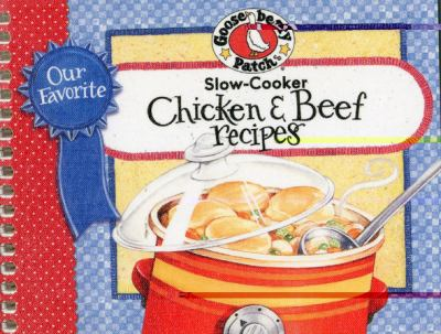 Our Favorite Slow-Cooker Chicken & Beef Recipes 9781933494692