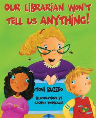 Our Librarian Won't Tell Us Anything!: A Mrs. Skorupski Story [With Book] 9781932146752