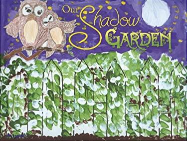 Our Shadow Garden 9781933979694