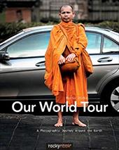 Our World Tour: A Photographic Journey Around the Earth 21445604