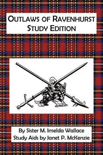 Outlaws of Ravenhurst Study Edition 9781934185230