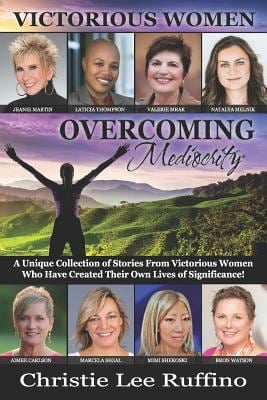 Overcoming Mediocrity - Victorious Women