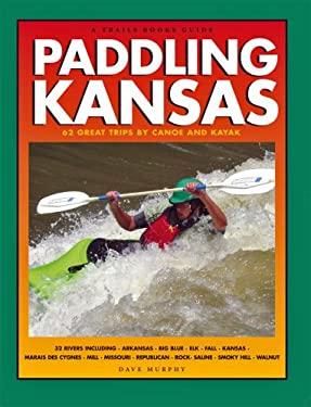Paddling Kansas 9781934553107