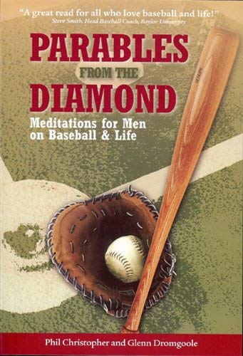Parables from the Diamond: Meditations for Men on Baseball & Life 9781933979274