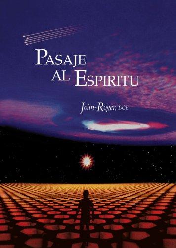 Pasaje al Espiritu = Passage to the Spirit 9781935492740