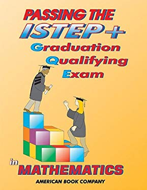 Passing the ISTEP+ GQE in Mathematics 9781932410174