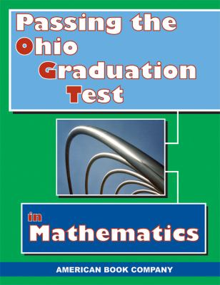 Passing the Ohio Graduation Test in Mathematics 9781932410846