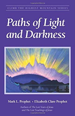 Paths of Light and Darkness: The Everlasting Gospel 9781932890006