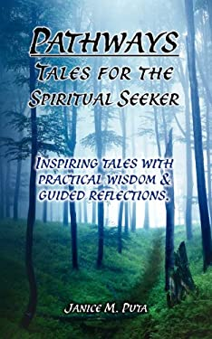 Pathways: Tales for the Spiritual Seeker 9781934509173