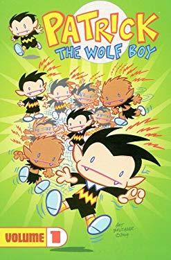 Patrick the Wolf Boy Volume 1 9781932796278