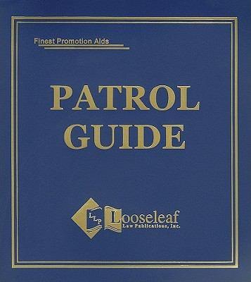 Patrol Guide 9781932777109