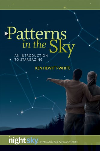 Patterns in the Sky: An Introduction to Stargazing 9781931559393