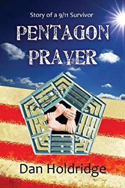 Pentagon Prayer: Story of a 9/11 Survivor 9781933918587