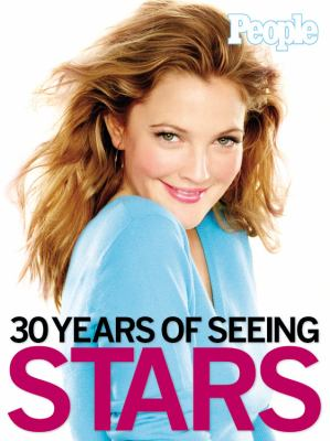 People: 30 Years of Seeing Stars 9781932273205