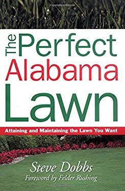 Perfect Alabama Lawn 9781930604711