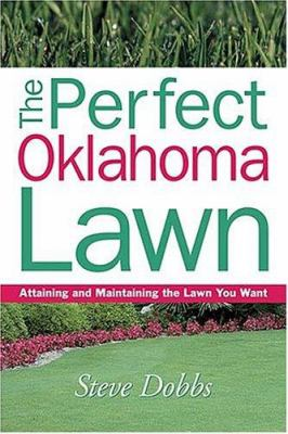 Perfect Oklahoma Lawn 9781930604773