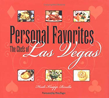 Personal Favorites: The Chefs of Las Vegas 9781932173130