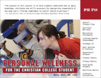 Personal Wellness for the Christian College Student: PE Fit 9781932802306
