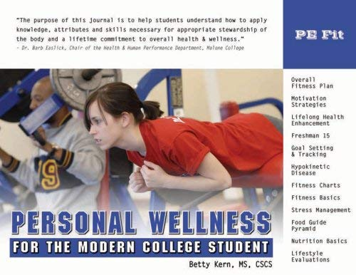 Personal Wellness for the Modern College Student 9781932802368
