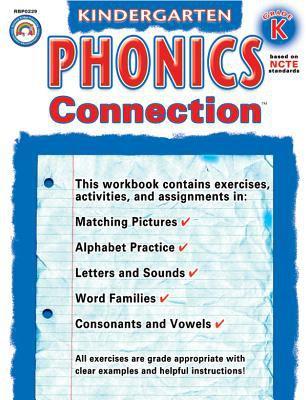 Phonics Connection, Kindergarten 9781932210224