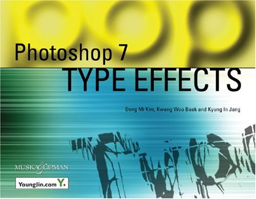 Photoshop 7 Type Effects [With CDROM] 9781932094206