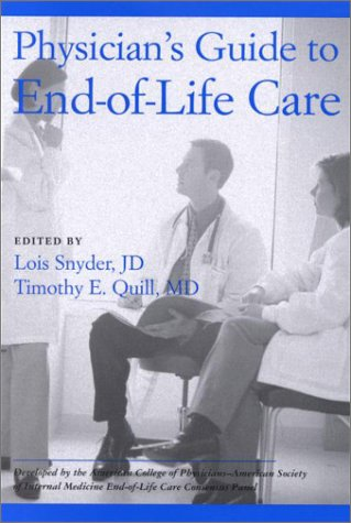 Physician's Guide to End-Of-Life Care 9781930513280