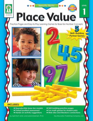 Place Value, Level 1: Practice Pages and Easy-To-Play Learning Games for Base-Ten Number Concepts 9781933052502