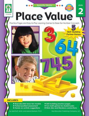Place Value, Level 2: Practice Pages and Easy-To-Play Learning Games for Base-Ten Number Concepts 9781933052519