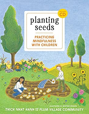 Planting Seeds: Practicing Mindfulness with Children [With Audio CD] 9781935209805