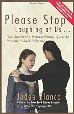 Please Stop Laughing at Us . . .: One Survivor's Extraordinary Quest to Prevent School Bullying 9781933771298